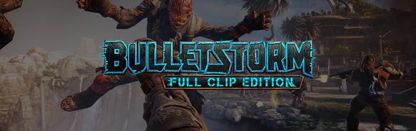 Sperasoft Ports Bulletstorm: Full Clip Edition for Steam